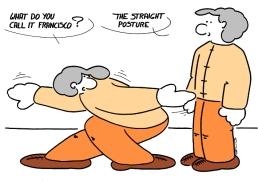 - Comment appelles tu cela, Francisco ? - La posture droite !