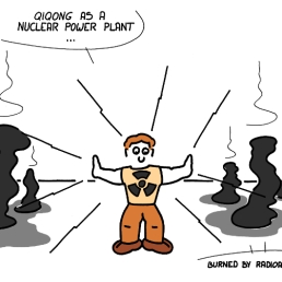 - Qiqong comme une centrale nucléaire ! - Brûlé par la radioactivité !
